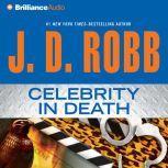 Celebrity in Death, J. D. Robb