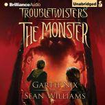 The Monster, Garth Nix