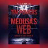 Medusa's Web, Tim Powers