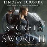 Secrets of the Sword 2, Lindsay Buroker