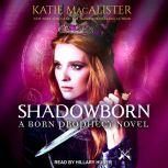 Shadowborn, Katie MacAlister