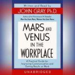 Mars and Venus in the Workplace, John Gray