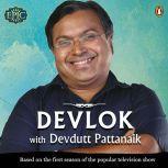 Devlok, Devdutt Pattanaik