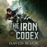 The Iron Codex A Dark Arts Novel, David Mack