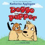 Doggo and Pupper, Katherine Applegate