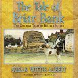 The Tale of Briar Bank, Susan Wittig Albert