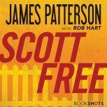 Scott Free, James Patterson