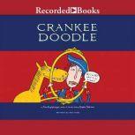 Crankee Doodle, Tom Angleberger