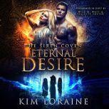 Eternal Desire, Kim Loraine