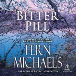 Bitter Pill, Fern Michaels