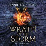 Mark of the Thief, Book 3: Wrath of the Storm, Jennifer A. Nielsen