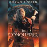 The Conqueror, Bryan Litfin