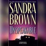 Unspeakable, Sandra Brown