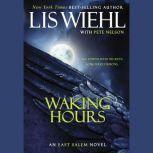 Waking Hours, Lis Wiehl