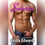 Seduction A Club Destiny Novel, Book 3, Nicole Edwards