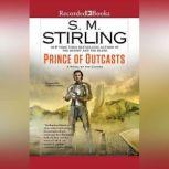 Prince of Outcasts, S.M. Stirling