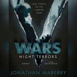 V Wars: Night Terrors New Stories of the Vampire Wars, Unknown