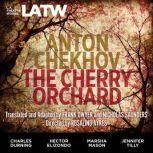 The Cherry Orchard, Anton Chekhov