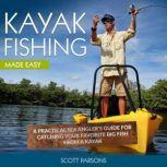 Kayak Fishing, Scott Parsons