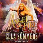 Angel Fire, Ella Summers