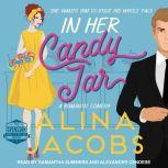 In Her Candy Jar A Romantic Comedy, Alina Jacobs