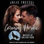 Coming Home, Julie Trettel