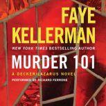 Murder 101 A Decker/Lazarus Novel, Faye Kellerman