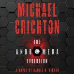The Andromeda Evolution, Michael Crichton