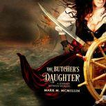 The Butcher's Daughter A Journey Between Worlds, Mark McMillin