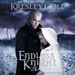 Endless Knight, Kresley Cole