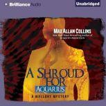 A Shroud for Aquarius, Max Allan Collins