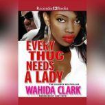Every Thug Needs a Lady, Wahida Clark