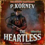 The Heartless, Pavel Kornev