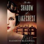 In the Shadow of Lakecrest, Elizabeth Blackwell