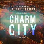 Charm City, Laura Lippman