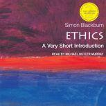 Ethics A Very Short Introduction (2nd Edition), Simon Blackburn