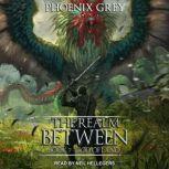The Realm Between God of Land, Phoenix Grey