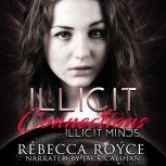 Illicit Connections, Rebecca Royce
