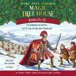 Magic Tree House: Books 31 & 32 Warriors in Winter; To the Future, Ben Franklin!, Mary Pope Osborne