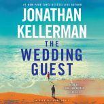 The Wedding Guest An Alex Delaware Novel, Jonathan Kellerman