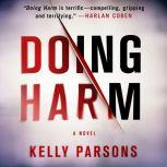 Doing Harm, Kelly Parsons