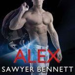 Alex, Sawyer Bennett