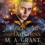 Prince of Air and Darkness, M.A. Grant