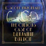 Curious Case of Benjamin Button, The, F. Scott Fitzgerald