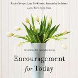 Encouragement for Today Devotions for Everyday Living, Renee Swope