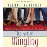 The Art of Mingling, Jeanne Martinet