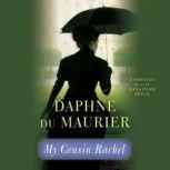 My Cousin Rachel, Daphne du Maurier