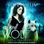 Cursed Wolf, Stacy Claflin