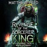 Revenge of the Sorcerer King Resurrection, Matthew Peed