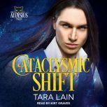 Cataclysmic Shift, Tara Lain